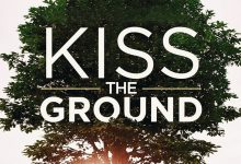 Photo of Belajar mengenal Tanah dari dokumenter Kiss The Ground